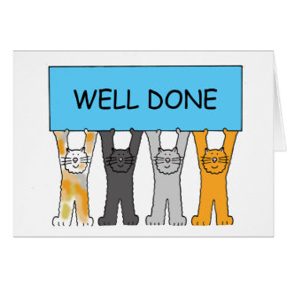 Well done four cartoon cats. card