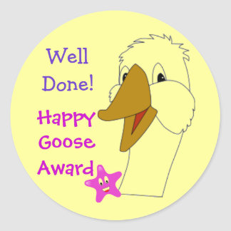 WELL DONE Happy Goose Award  Childrens Kids Round Stickers