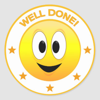 Well Done Happy Smiley Face Reward Classic Round Sticker