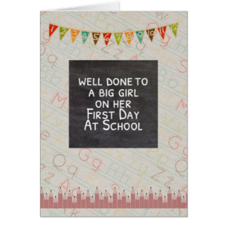 Well done to a big girl on her first day at school greeting card
