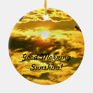 Well Good Morning Sunshine Christmas Ornament