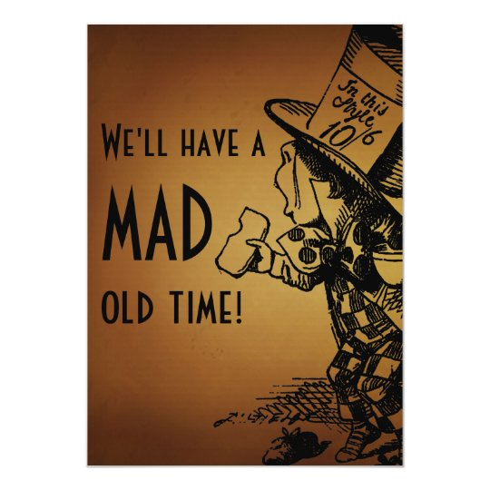 We'll Have A Mad Old Time! (Mad Hatter) Card