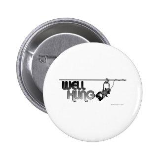 Well Hung (Ellipsoidal) 6 Cm Round Badge