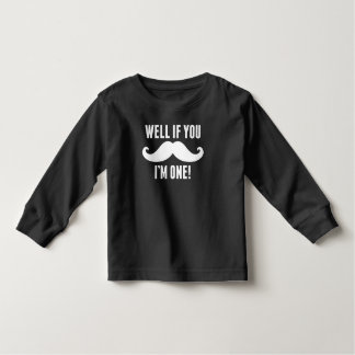 Well If You Mustache I'm One Toddler T-Shirt