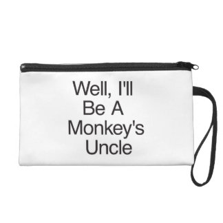 Well, I'll Be A Monkey's Uncle Wristlet Clutch
