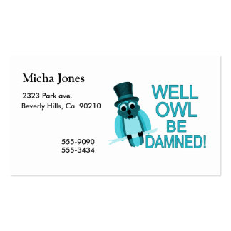 Well Owl Be Damned! Pack Of Standard Business Cards