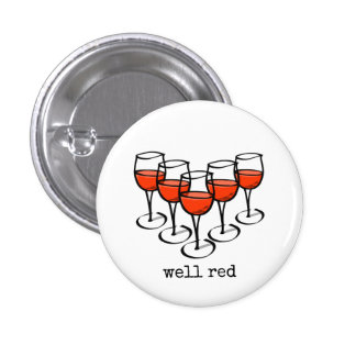 Well Red Wine Glasses 3 Cm Round Badge