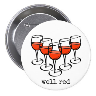 Well Red Wine Glasses 7.5 Cm Round Badge