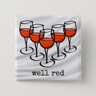 Well Red Wine Glasses over Satin 15 Cm Square Badge