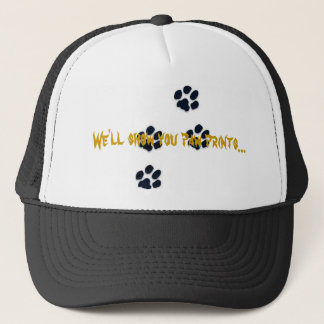 We'll show you paw prints... trucker hat