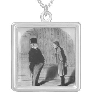 Well, Sir, what about my three terms?' Silver Plated Necklace
