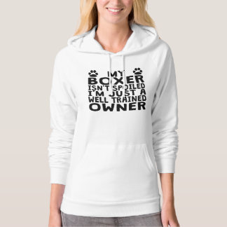 Well Trained Boxer Owner Hoodie