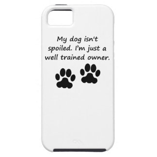 Well Trained Dog Owner iPhone 5 Cases
