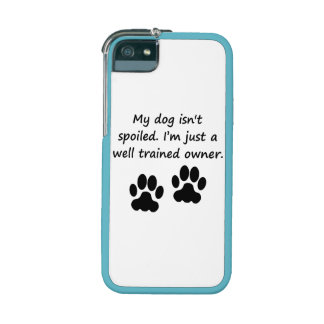 Well Trained Dog Owner iPhone 5 Cover