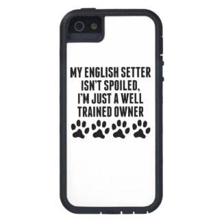 Well Trained English Setter Owner iPhone 5 Cases