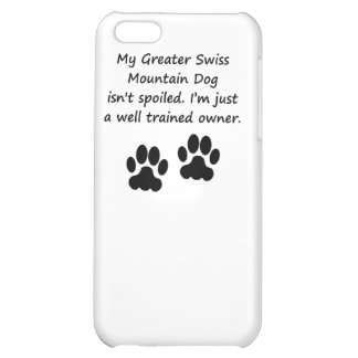 Well Trained Greater Swiss Mountain Dog Owner iPhone 5C Covers
