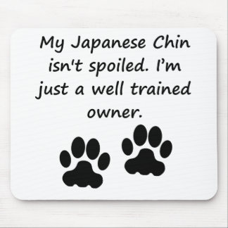 Well Trained Japanese Chin Owner Mousepad