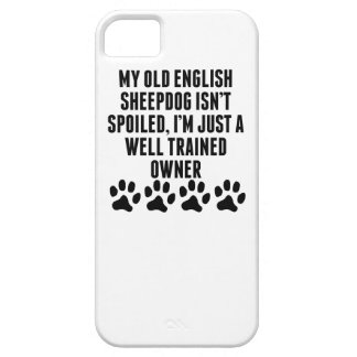 Well Trained Old English Sheepdog Owner iPhone 5 Cover