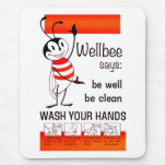 Wellbee CDC WASH YOUR HANDS Advertisement Poster Mouse Pad