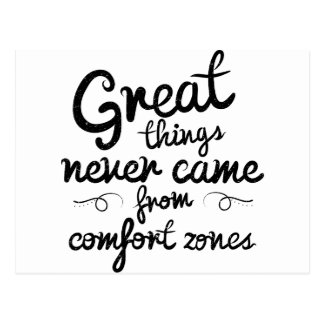 Wellcoda Good Things Never Came From Comfort Zones Postcard