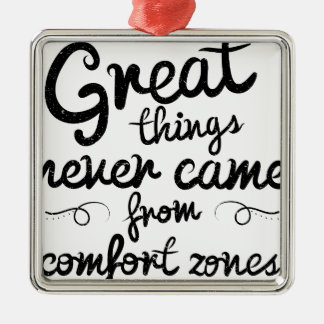 Wellcoda Good Things Never Came From Comfort Zones Silver-Colored Square Decoration