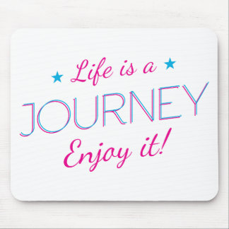 Wellcoda Life Is A Journey Enjoy The Ride Mouse Pad