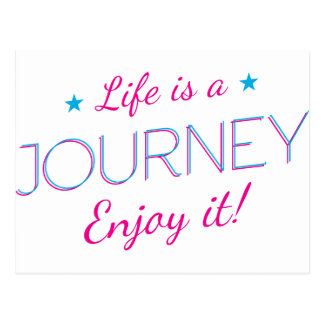 Wellcoda Life Is A Journey Fun Enjoy It Postcard