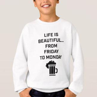 Wellcoda Life Is Beautiful Pub Weekend Sweatshirt