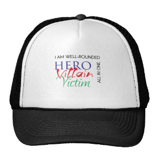 WellRounded - Hero, Villain, Victim - All in One Cap