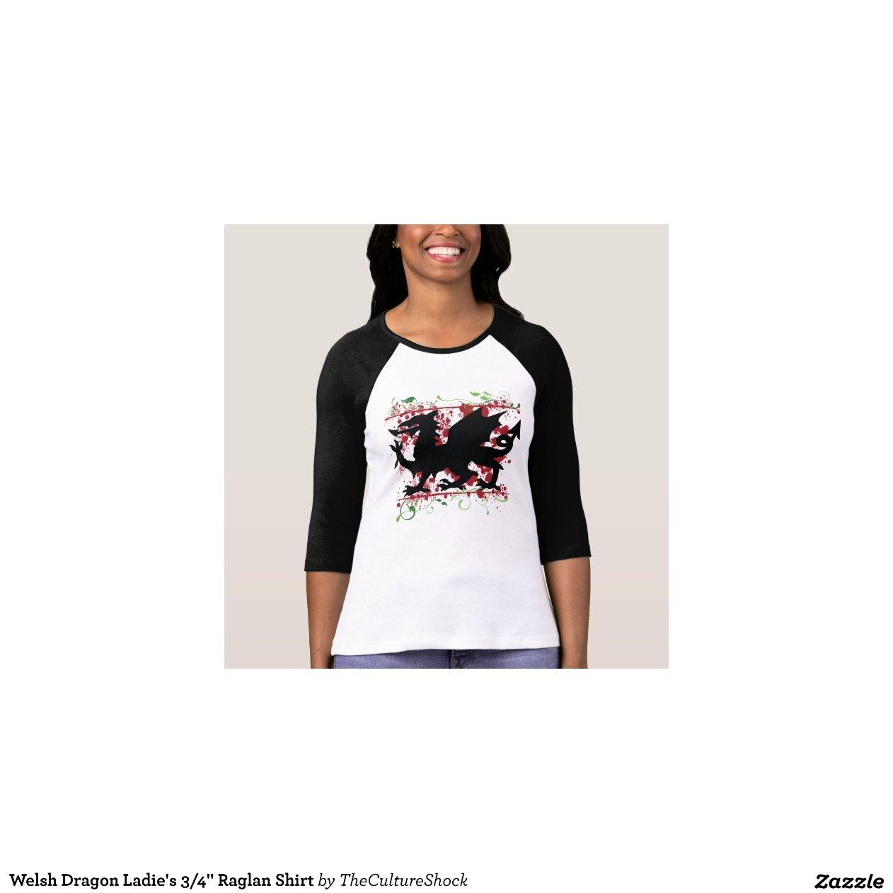 Welsh Dragon Ladie 39 S 3 4 Raglan Shirt Zazzle
