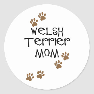 Welsh Terrier Mom for Welsh Terrier Dog Moms Classic Round Sticker