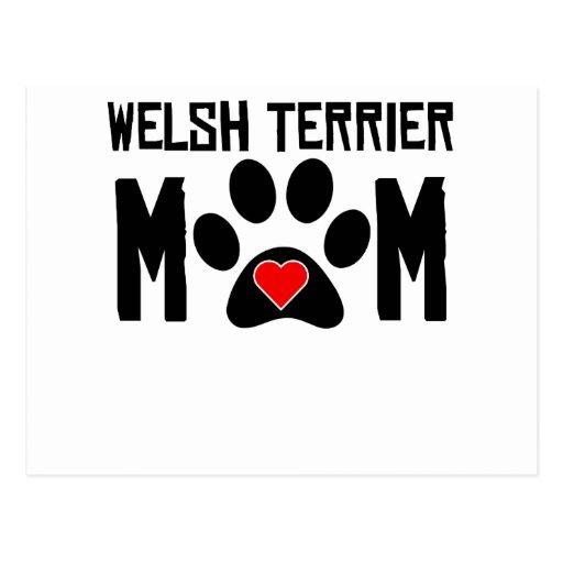 Welsh Terrier Mom Post Card