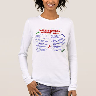WELSH TERRIER Property Laws 2 Long Sleeve T-Shirt