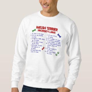 WELSH TERRIER Property Laws 2 Sweatshirt