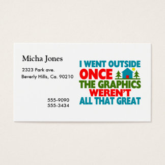 Went Outside Graphics Weren't Great Business Card