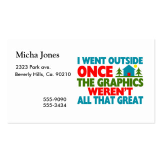 Went Outside Graphics Weren't Great Pack Of Standard Business Cards