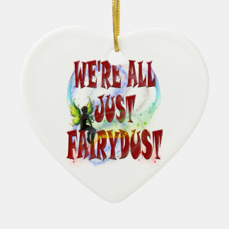 We're all just fairydust ceramic heart decoration