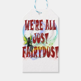 We're all just fairydust gift tags
