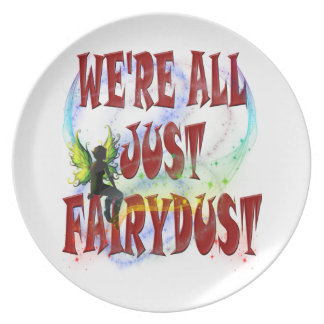 We're all just fairydust plate