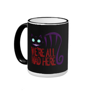 We're All Mad Here - Black Ringer Mug