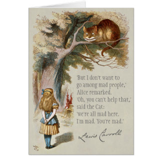 We're all mad here CC0005 Alice Cheshire cat Greeting Card
