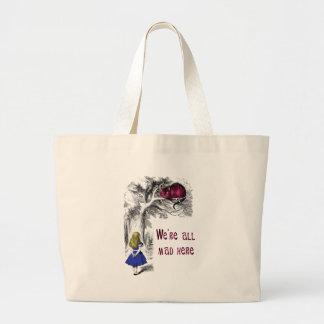 We're All Mad Here Jumbo Tote Bag