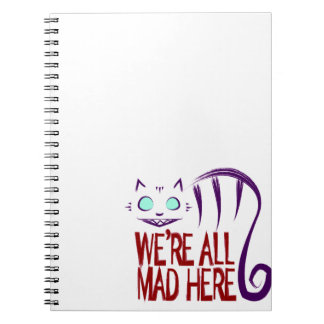 We're All Mad Here Notebook