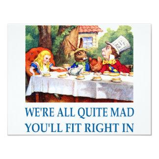 WE'RE ALL  QUITE MAD 11 CM X 14 CM INVITATION CARD