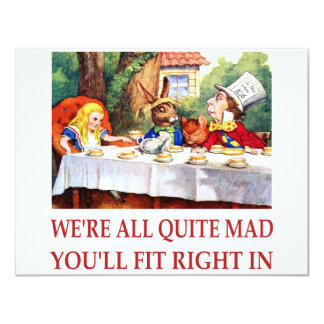 WE'RE ALL QUITE MAD, YOU'LL FIT RIGHT IN 11 CM X 14 CM INVITATION CARD