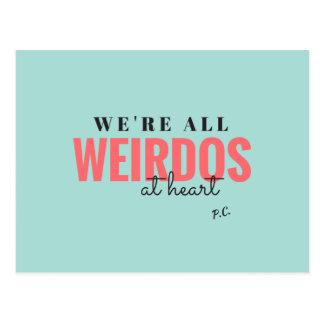 We're All Weirdos At Heart Postcard (Blue)