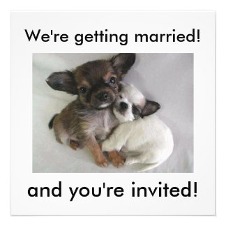 We're getting married!, and you're invited!