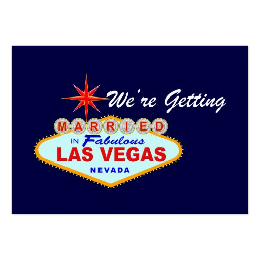 We're Getting Married in Fabulous Las Vegas Card Business Card Template
