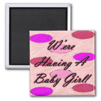 We're Having A Baby 1 Magnet
