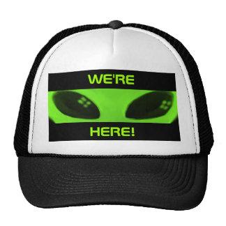 WE'RE HERE! cap Hat